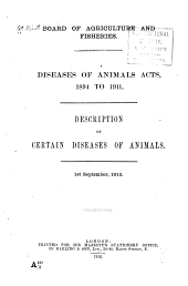 Diseases of Animals Acts, 1894 to 1911: Description of Certain Diseases of Animals. 1st September, 1912