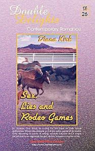 Sex, Lies and Rodeo Games / Cody Shooting Star - Dd26