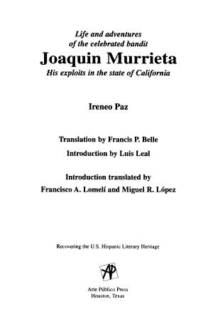 Life and Adventures of the Celebrated Bandit Joaquin Murrieta PDF