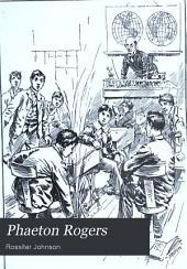 Phaeton Rogers: A Novel of Boy Life