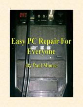 Easy PC Repair For Everyone
