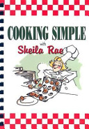 Cooking Simple With Sheila Rae PDF
