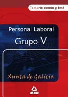 Personal Laboral de la Xunta de Galicia  Grupo V temario Comun Y Test Ebook PDF