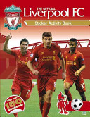 The Official Liverpool FC Sticker Activity Book