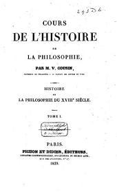 Cours de l'histoire de la philosophie: histoire de la philosophie du XVIIIe siècle, Volume1