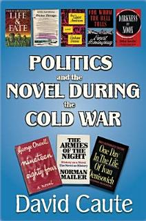 Politics and the Novel During the Cold War Book