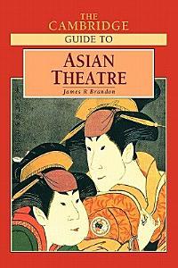 The Cambridge Guide to Asian Theatre PDF