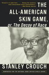 The All American Skin Game  or Decoy of Race PDF