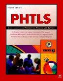 PHTLS--basic and Advanced Prehospital Trauma Life Support
