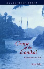 Cruise of the Lanikai: Incitement to War