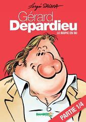 Gérard Depardieu – chapitre 1: Le biopic en BD