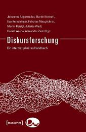Diskursforschung: Ein interdisziplinäres Handbuch (2 Bde.)