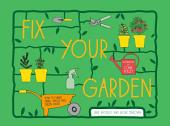 Fix Your Garden: How to make small spaces into green oases