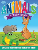 Animal Coloring Pages  Jumbo Coloring Book for Kids