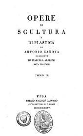 Opere di scultura e di plastica: Volume 4