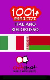 1001+ Esercizi italiano - Bielorusso