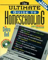 The Ultimate Guide to Homeschooling  Year 2001 Edition PDF