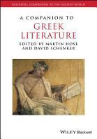 A Companion to Greek Literature PDF