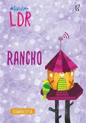 Rancho - LDR (Snackbook)