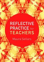 Reflective Practice for Teachers PDF
