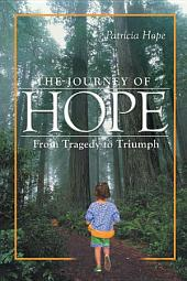 The Journey of Hope: From Tragedy to Triumph