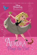 Aurora  Disney Princess  Beginnings  PDF