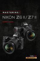 Mastering the Nikon Z6 II   Z7 II PDF