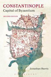 Constantinople: Capital of Byzantium, Edition 2