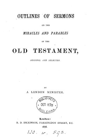 Outlines of sermons on the miracles and parables of the Old Testament  by a London minister  W  Harris   PDF