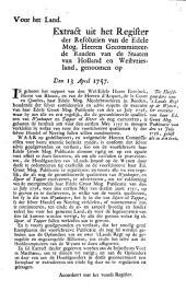 Resolutie: De hoofdgaarders van 'slands regt op de wynen, ter executie van haar edele groot mog. Publicatie van den 21 july 1756 [...]. 13 april 1757