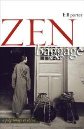 Zen Baggage: A Pilgrimage to China