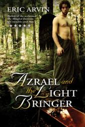 Azrael and the Light Bringer: Edition 2