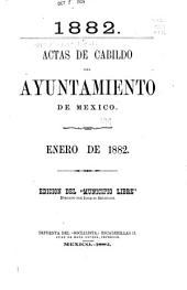Actas de Cabildo del Ayuntamiento de la ciudad de Mexico