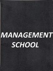 Management School: A Book for Smart Management Training