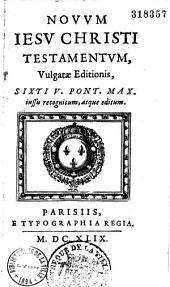 Novum Iesu Christi Testamentum: tomes 1 et 2