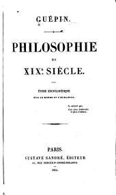 Philosophie du XIXe siècle: étude encyclopédique sur le monde et l'humanité