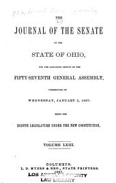 The Journal of the Senate of the ... General Assembly of the State of Ohio ...: Volume 57; Volume 63