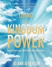 Living in Kingdom Power