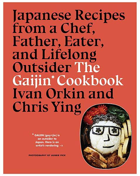 Download The Gaijin Cookbook Book