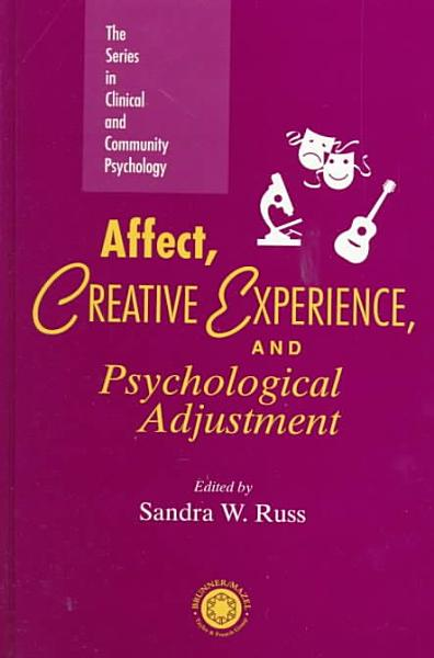 Affect  Creative Experience  and Psychological Adjustment PDF