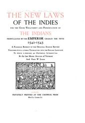 The New Laws of the Indies for the Good Treatment and Preservation of the Indians
