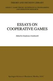Essay in Cooperative Games: In Honor of Guillermo Owen