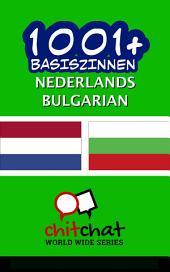 1001+ Basiszinnen Nederlands - Bulgarian