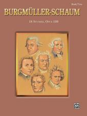 Burgmüller-Schaum, Book Two (Op. 109)