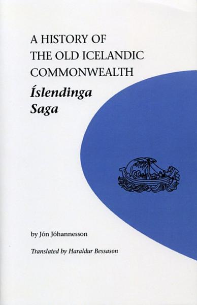 A History of the Old Icelandic Commonwealth