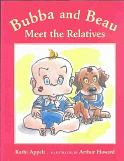 Bubba and Beau Meet the Relatives Book