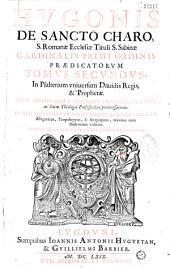 Hugonis de Sancto Charo... Tomus primus (-octavus)... Editio vltima... (Ep. ded. Huguetan et Barbier. Vita autoris per V. Justinianum)