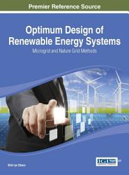 Optimum Design Of Renewable Energy Systems Microgrid And Nature Grid Methods Book PDF