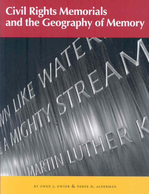 Civil Rights Memorials and the Geography of Memory PDF