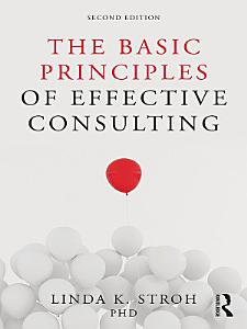 The Basic Principles of Effective Consulting Book